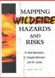 Mapping Wildfire Hazards and Risks 9781560220732