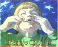 Orange Cheeks, Jay O'Callahan, 1561450731