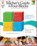 The Teacher's Guide to the Four-Blocks Literacy Model, Cheryl Mahaffey Sigmon and Dorothy P. Hall, 1604180730