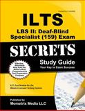 ILTS LBS II Deaf-Blind Specialist (159) Exam Secrets Study Guide : ILTS Test Review for the Illinois Licensure Testing System, ILTS Exam Secrets Test Prep Team, 1627330739