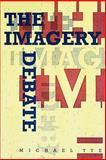 The Imagery Debate, Tye, Michael, 0262700735