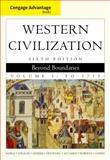 Western Civilization Vol. 1 : Beyond Boundaries, Noble, Thomas F. X. and Strauss, Barry S., 0495900737
