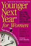 Younger Next Year for Women, Chris Crowley and Henry S. Lodge, 0761140735