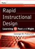 Rapid Instructional Design : Learning ID Fast and Right, Piskurich, George M., 0787980730