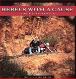 Rebels with a Cause, Gail Demarco, 0916290735