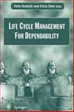 Life Cycle Management for Dependability, , 3540760733