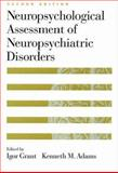 Neuropsychological Assessment of Neuropsychiatric Disorders, , 019509073X