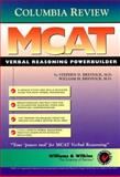 Columbia Review MCAT Verbal Reasoning Powerbuilder, Bresnick, Stephen D. and Bresnick, William H., 0683300733
