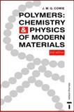 Polymers : Chemistry and Physics of Modern Materials, Arrighi, Valeria, 0748740732