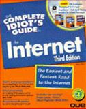 The Complete Idiot's Guide to the Internet, Kent, Peter, 0789710730