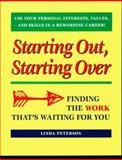 Starting Out, Starting Over, Linda Peterson, 0891060731