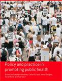 Policy and Practice in Promoting Public Health, , 1412930731