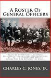 A Roster of General Officers, Charles Jones, 1495410730