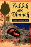 Kalilah and Dimnah, Thomas Ballantine Irving, 1588710734