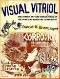 Visual Vitriol, David A. Ensminger, 1617030732