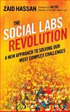The Social Labs Revolution, Zaid Hassan, 1626560730