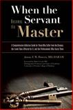 When the Servant Becomes the Master, Jason Z. W. Powers, 1936290731