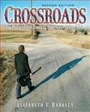 Crossroads : The Multicultural Roots of America's Popular Music, Barkley, Elizabeth F., 0131930737