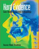 Hard Evidence : Case Studies in Forensic Anthropology, Steadman, Dawnie Wolfe, 0136050735
