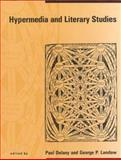 Hypermedia and Literary Studies, , 0262540738