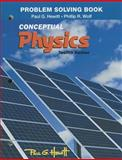 Problem Solving for Conceptual Physics, Hewitt, Paul G. and Wolf, Phil, 0321940733