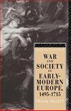 War and Society in Early Modern Europe 1495-1715, Frank Tallett, 0415160731