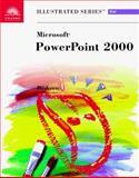 Microsoft PowerPoint 2000 - Illustrated Brief, Beskeen, David W., 0760060738