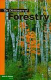 A Dictionary of Forestry, John A. Helms, 0939970732