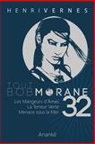 Tout Bob Morane/32, Henri Vernes, 1499150733