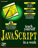 Teach Yourself JavaScript in a Week, Danesh, Arman, 1575210738