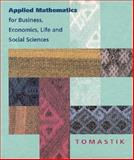 Applied Mathematics for Business, Economy, Life, Tomastik, 0030940737