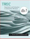 TREC : Experiment and Evaluation in Information Retrieval, , 0262220733