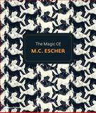 The Magic of M. C. Escher, M. C. Escher, 0500290733
