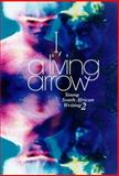 I, a Living Arrow, Rode, Linda and Bodenstein, Hans, 0795700733
