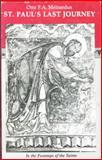 St. Paul's Last Journey, Otto F. Meinardus, 0892410736