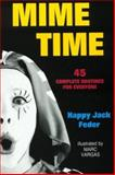 Mime Time, Happy Jack Feder, 0916260739