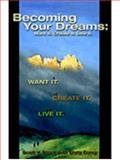 Becoming Your Dreams, Scott V. Black, 0970930739