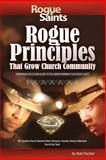 Rogue Principles, Rob Fischer, 1481150731