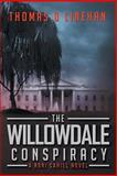 The Willowdale Conspiracy, Thomas Linehan, 150019073X