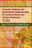 Computer Methods and Experimental Measurements for Surface Effects and Contact Mechanics VIII, J. T. M. De Hosson, C. A. Brebbia, S-I. Nishida, 184564073X