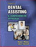 Dental Assisting : A Comprehensive Approach, Phinney, Donna J. and Halstead, Judy H., 0827390734