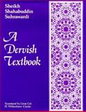 A Dervish Textbook, Sheikh Shahabuddin Suhrawardi, Col. H. Wilberforce Clarke, 0900860731