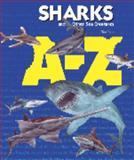 Sharks A-Z 9781410300737