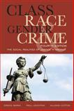 Class Race Gender and Crime : The Social Realities of Justice in America, Barak, Gregg and Leighton, Paul, 1442220732