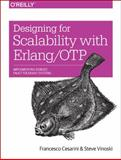 Designing for Scalability with Erlang/OTP : Implementing Robust, Fault-Tolerant Systems, Cesarini, Francesco and Thompson, Simon, 1449320732