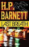 Last Breath, H. P. Barnett, 1495310736