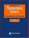 Journal of Pharmaceutical Sciences Compendium of Reviews, Topp, Elizabeth M., 1582120730