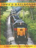 Iowa's Railroads : An Album, Grant, H. Roger, 0253220734