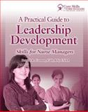 A Practical Guide to Leadership Development 9781601460738