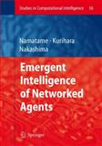 Emergent Intelligence of Networked Agents, , 3540710736